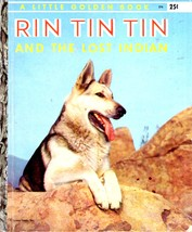 Rin Tin Tin and the Lost Indian Little Golden Book - $9.00