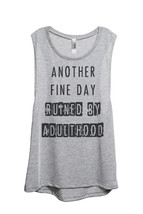 Thread Tank Another Fine Day Ruined By Adulthood Women's Sleeveless Muscle Tank  - $24.99+