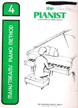 Mainstreams Piano Method: the Pianist, Book 4. [Paperback] Noona, Walter and Car