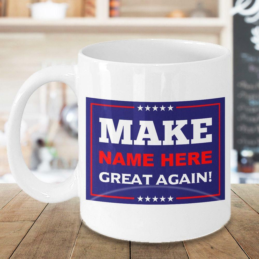 Great America Sales Gift: Donald Trump Make America Great Again Personalized Coffee