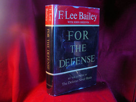 For The Defense by F Lee Bailey inscribed 1st edition, association copy - $147.00