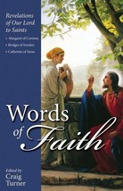 Words of Faith: Revelations of Our Lord to Saints Margaret of Cortona
