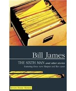 The Sixth Man and Other Stories (Severn House Mysteries) James, Bill - $17.05