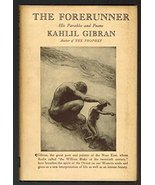 Forerunner, His Parables and Poems [Hardcover] Kahlil Gibran - $4.95