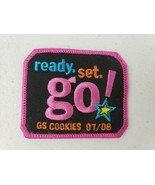 Girl Scouts 2007-2008 Ready Set Go Patch 07/08 Cookie Sales Selling Ince... - $5.27