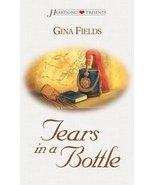 Tears in a Bottle (Heartsong Presents #432) Gina Fields - $1.24