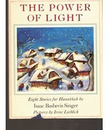 The Power of Light  - Eight Stories for Hannukkah By Isaac Bashevis Singer - $2.95