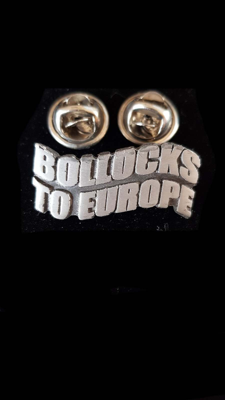 BOLLOCKS TO EUROPE bbritish pewter  lapel Badge / tie pin, Lapel Pin Badge,