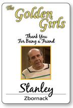 STANLEY ZBORNACK THE GOLDEN GIRLS HALLOWEEN COSPLAY PROP NAME BADGE MAGN... - $14.84