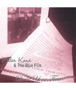 Done Your Time [Audio CD] Killer Kane & the Blue F.O.'s - $49.49