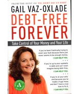 Debt-Free Forever By Gail Vaz-Oxlade - $7.50