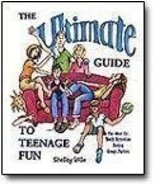 The Ultimate Guide to Teenage Fun Wille, Shelley - $1.50