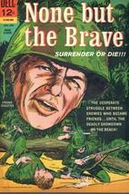 None but the Brave - Movie Classic Comic Book Dell 1965 VERY FINE - $15.00