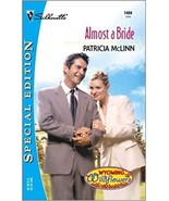 Almost A Bride (Wyoming Wildflowers) (Paperback) - $26.99