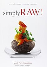 Simply Raw - Meat Fish & Vegetables: Meat, Fish, Vegetables & Co. Masci, Sandro - $29.99