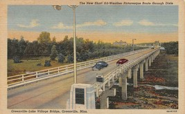 GREENVILLE, Mississippi~MS   GREENVILLE-LAKE VILLAGE BRIDGE   c1940's Po... - $5.84