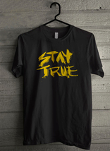 Stay True - Custom Men's T-Shirt (1228) - $19.13+