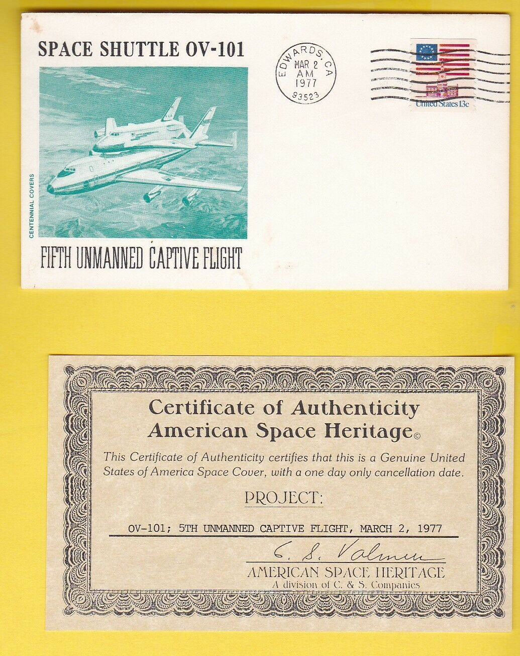 Primary image for 5th UNMANNED CAPTIVE FLIGHT EDWARDS CA 8/12/77 AMERICAN SPACE HERITAGE WITH COA