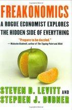 Freakonomics: A Rogue Economist Explores the Hidden Side of Everything -... - $2.31