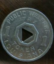 LOUISIANA PUBLIC WELFARE TAX 1 DOLLAR TOKEN COLLECTIBLE - $13.50