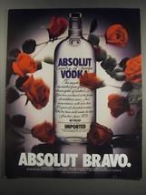 1991 Absolut Vodka Ad - Absolut Bravo - $14.99