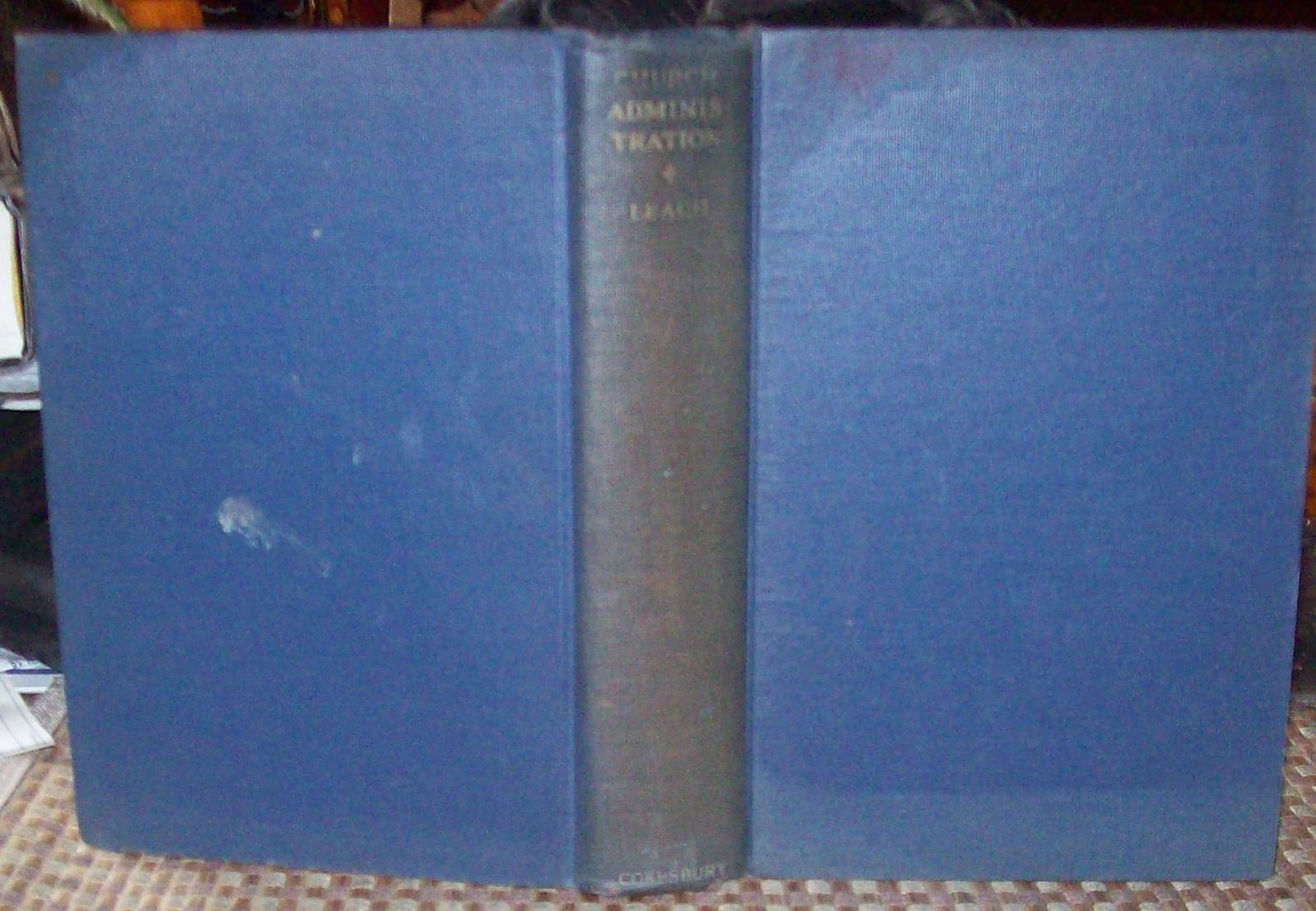 Church Administration by William H. Leach 1931 HB Minister as Leader