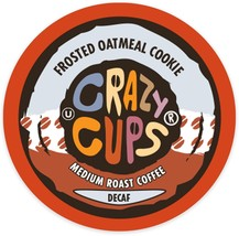 Crazy Cups Decaf Frosted Oatmeal Cookie Coffee 22 to 110 K cups Pick Any Size - $24.98+
