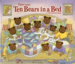 There Were Ten Bears in a Bed (Story Book) [Apr 24, 2007] Top That! and Atkins,