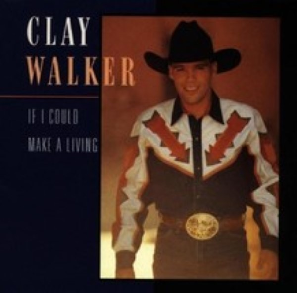 If I Could Make a Living by Clay Walker Cd