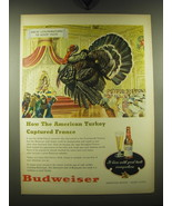 1948 Budweiser Beer Ad - How the American Turkey captured France - $14.99