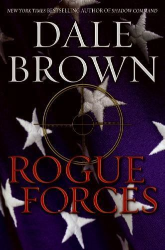 Primary image for Rogue Forces by Dale Brown (2009, Hardcover) 1st/1st