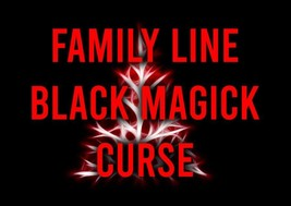 FAMILY LINE BLACK MAGICK CURSE SPELL! MAKE THEIR FAMILY FEEL THE CONSEQU... - $99.99