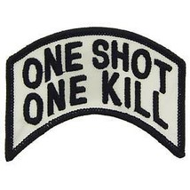 SNIPER ARMY MARINE CORPS ONE SHOT ONE KILL EMBROIDERED MILITARY PATCH - $13.53