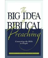 Big Idea of Biblical Preaching, The [Paperback] Willhite, Keith - $11.87