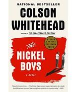 The Nickel Boys: A Novel [Paperback] Whitehead, Colson - $15.95