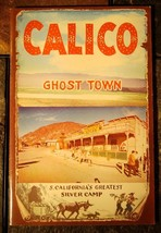 Calico Ghost Town S California's Greatest Silve... - $9.89