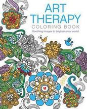 Art Therapy Coloring Book : Soothing Images to Brighten Your World - $11.97