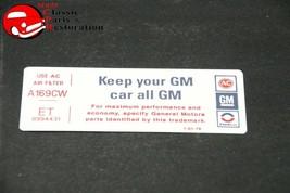 """75 76 Camaro, Nova 250 Air Cl EAN Er """"Keep Your Gm Car All Gm"""" Code """"Et"""" Decal - $15.75"""