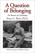 A Question of Belonging [Hardcover] Beier, Ernst G. - $222.00