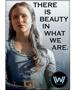 Westworld TV Series Dolores There Is Beauty In What We Are Refrigerator ... - $3.99