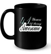 41st Birthday Ceramic Mug Gift 41 Year of being Awesome Ceramic Mug - $13.99+