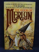 The Book Of Merlyn: The Unpublished Conclusion to The Once and Future Ki... - $2.96