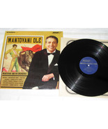 Vtg Mantovani And His Orchestra Mantovani Olé London Records PS 422 LP R... - $4.75