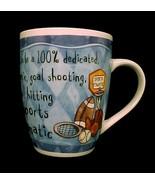It's Only a Job Top Sports Fanatic Coffee Mug C... - $9.95