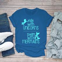 Swimming Funny Tee Ride With Unicorns Swim With Mermaids Unisex - $15.99+