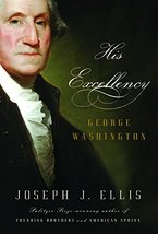 His Excellency: George Washington [Hardcover] Ellis, Joseph J. - $5.94