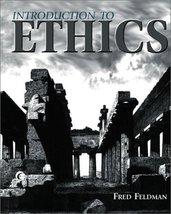 Introduction to Ethics Feldman, Fred