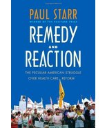 Remedy and Reaction: The Peculiar American Struggle over Health Care Ref... - $5.99