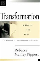 Transformation: Developing a Heart for God (Christian Basics Bible Studies) [Pap