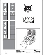 Bobcat 440 443 443B Skid Steer Loader Service Repair Manual CD  - $12.00
